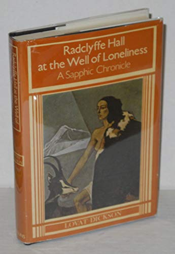 9780002112352: Radclyffe Hall at the Well of Loneliness: A Sapphic Chronicle