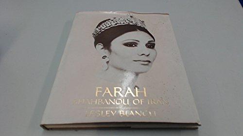 Farah, Shahbanou of Iran, Queen of Persia: Blanch, Lesley