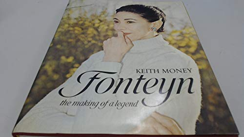 9780002112451: Fonteyn: The Making of a Legend
