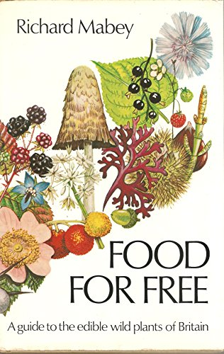 9780002112468: Food for Free ~ A guide to the edible wild plants of Britain
