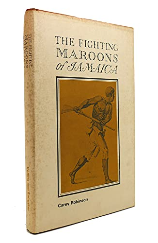 9780002112734: Fighting Maroons of Jamaica