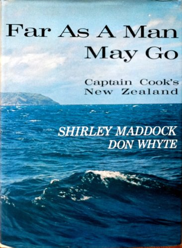 9780002112741: Far as a Man May Go: Captain Cook's New Zealand