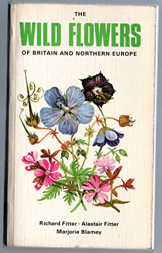 9780002112789: Wild Flowers of Britain and Northern Europe