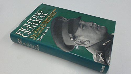 9780002112956: Fighting General - The Public & Private Campaigns of General Sir Walter Walker