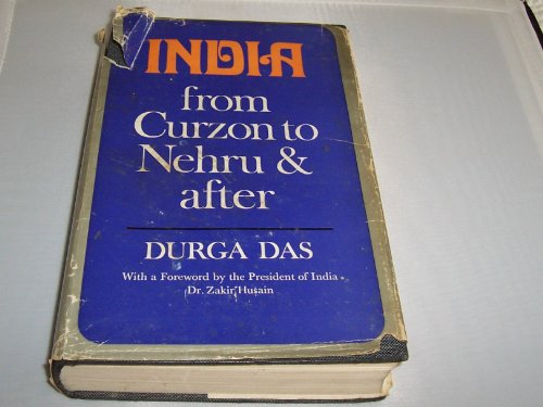 India from Curzon to Nehru and After: Durga Das