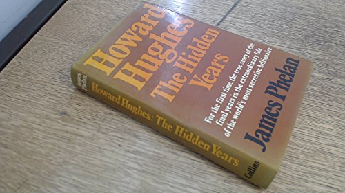 9780002113656: Howard Hughes: The Hidden Years