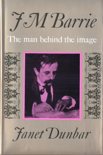9780002113847: J.M.Barrie: Man Behind the Image