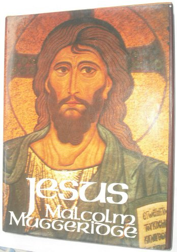 9780002113885: Jesus: The Man Who Lives
