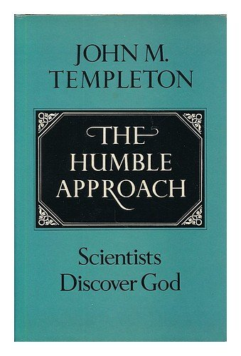 9780002113984: The Humble Approach: Scientists Discover God - 1st Edition/1st Printing