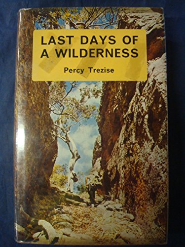 9780002114349: Last Days of a Wilderness: Cape York Peninsula