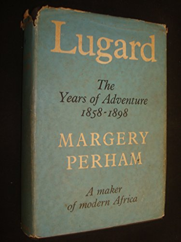9780002114509: Lugard: Years of Adventure v. 1