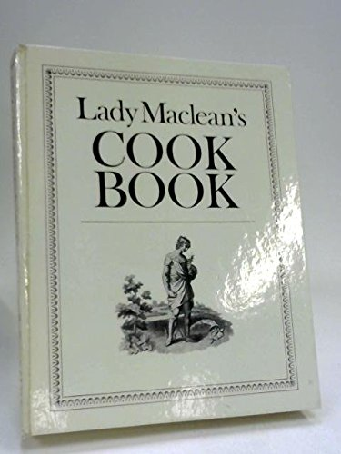 Lady Maclean's Cook Book