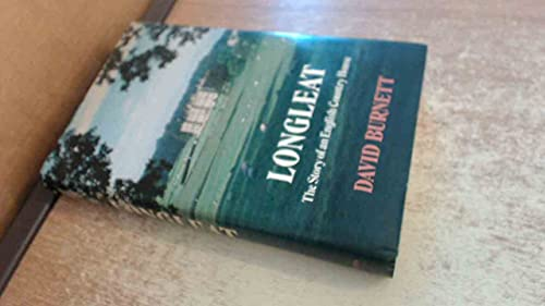 9780002114707: Longleat: The Story of an English Country House