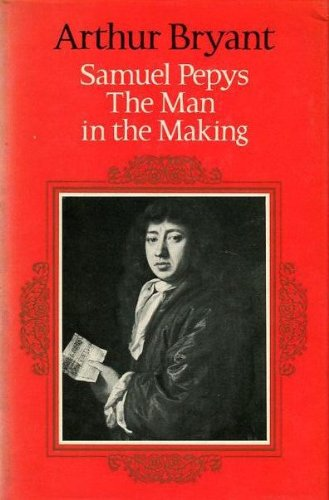 9780002115018: Samuel Pepys: The Man in the Making v. 1