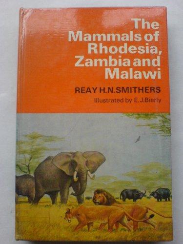 9780002115124: Mammals of Rhodesia, Zambia and Malawi