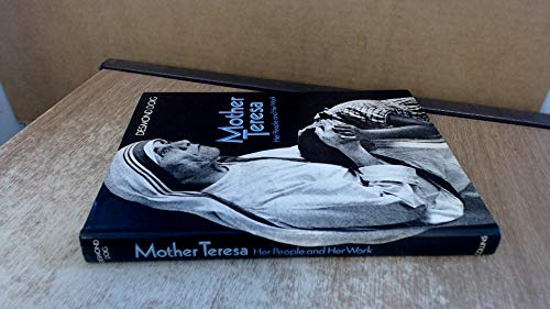 9780002115322: MOTHER TERESA Her People and Her Work