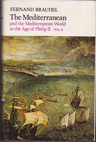 9780002115407: Mediterranean and the Mediterranean World in the Age of Philip II Vol. 2