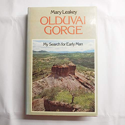 9780002116138: Olduvai Gorge: My Search for Early Man