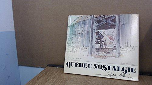 9780002116176: Quebec nostalgie