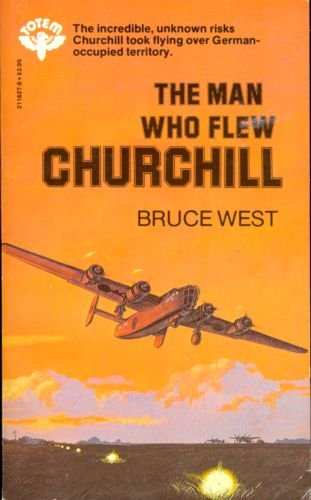 9780002116275: The Man Who Flew Churchill