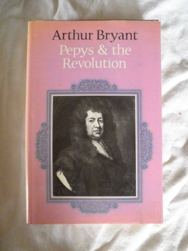 9780002116350: Pepys and the Revolution of 1688