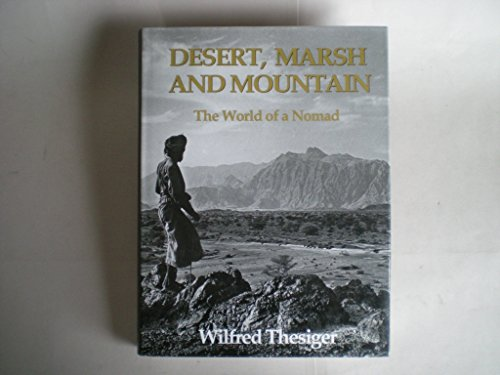 9780002116435: Desert, Marsh and Mountain: The World of a Nomad