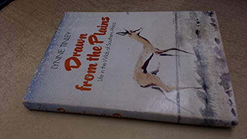9780002116671: Drawn from the Plains: Life in the Wilds of South Africa