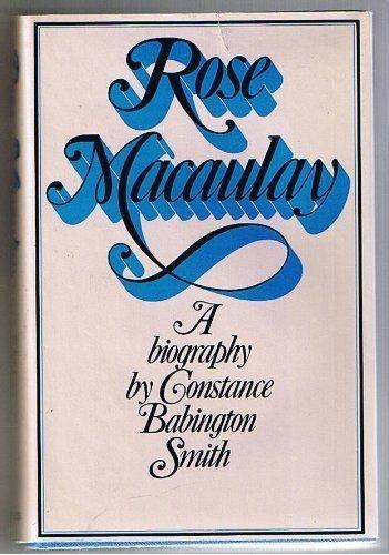 Rose Macaulay: Babington Smith, Constance