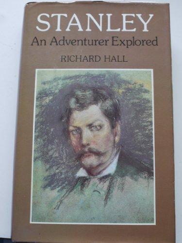 9780002117340: Stanley: An Adventurer Explored: An Adventure Explored