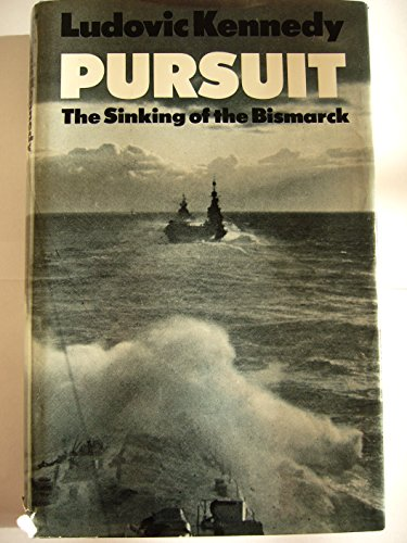 9780002117395: Pursuit: The chase and Sinking of the