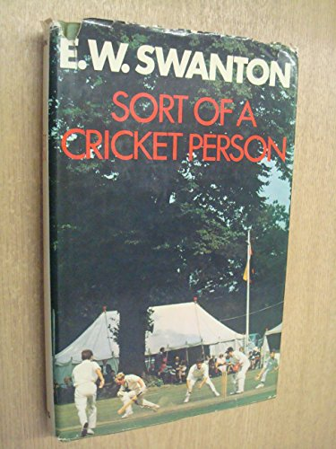9780002117487: Sort of a Cricket Person