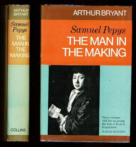 9780002117524: Samuel Pepys - The Man in the Making