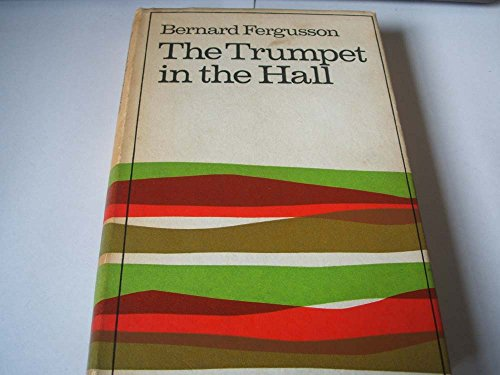 9780002118255: The trumpet in the hall, 1930-1958