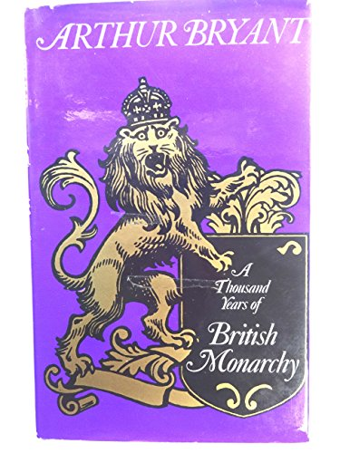 9780002118293: A Thousand Years of British Monarchy