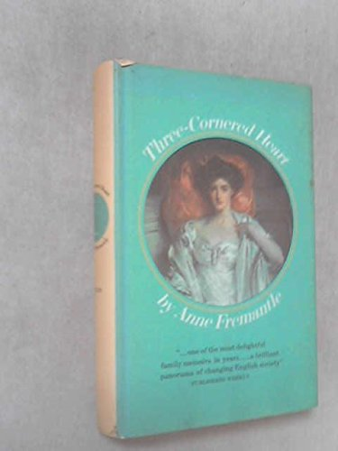 Three Cornered Heart: Anne Fremantle