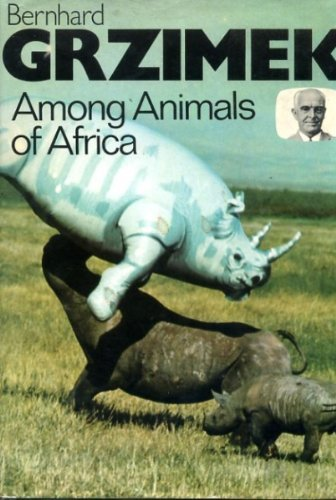9780002118514: Among the Animals of Africa