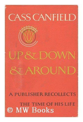 9780002118545: Up and Down and Around: An Autobiography