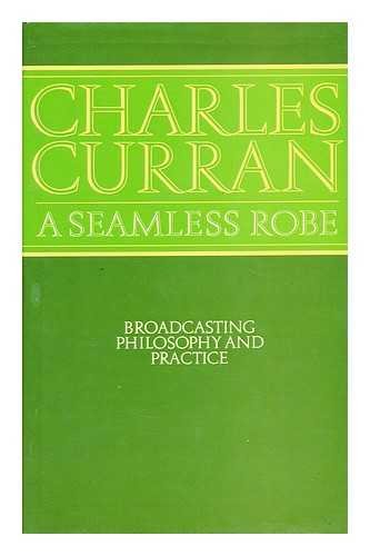 9780002118644: A seamless robe: Broadcasting, philosophy, and practice