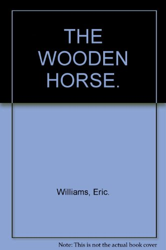 9780002119023: THE WOODEN HORSE.