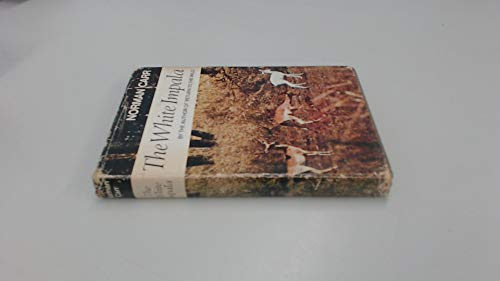 9780002119283: White Impala ~ The Story of a Game Ranger