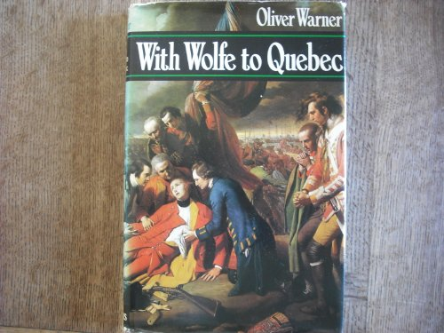 9780002119429: With Wolfe to Quebec