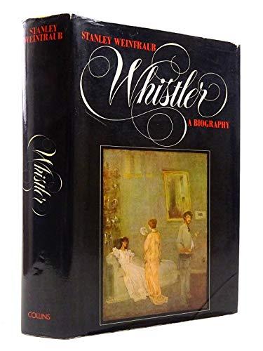 9780002119948: Whistler: A Biography