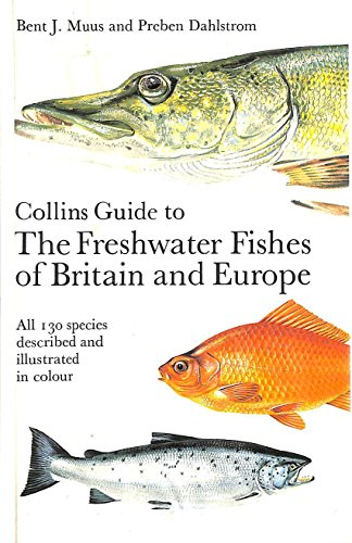 9780002120562: Freshwater Fishes of Britain and Europe (Collins Field Guide)