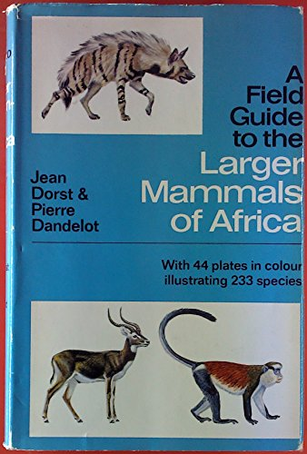 9780002120784: Field Guide to the Larger Mammals of Africa