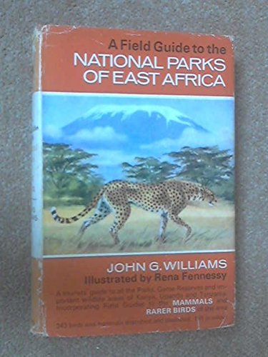 9780002121033: A field guide to the National Parks of East Africa
