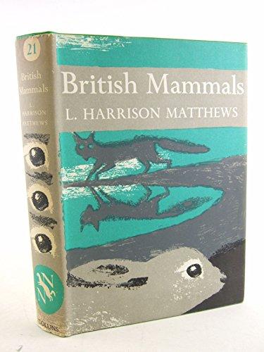 9780002130219: British Mammals (Collins New Naturalist Series)