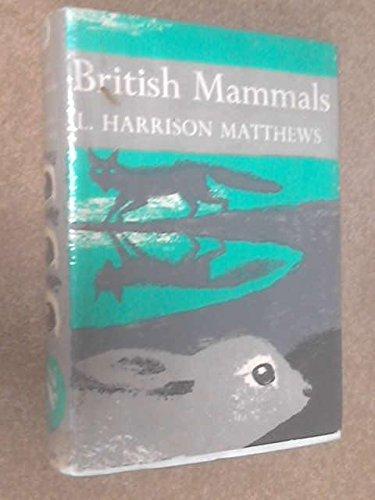 9780002130219: British Mammals (Collins New Naturalist)