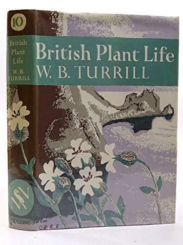 9780002130226: British Plant Life (Collins New Naturalist Series)
