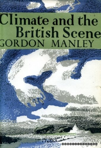 9780002130448: Climate and the British Scene (Collins New Naturalist)