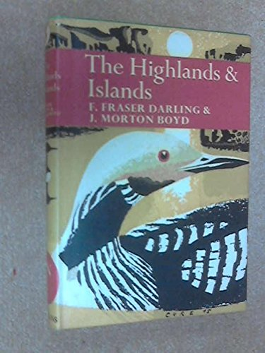 9780002130929: Highlands and Islands (The New naturalist [6])